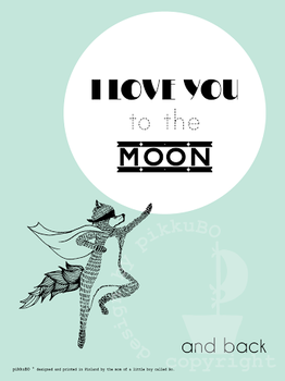 pikkuBO - I love you to the moon -printti